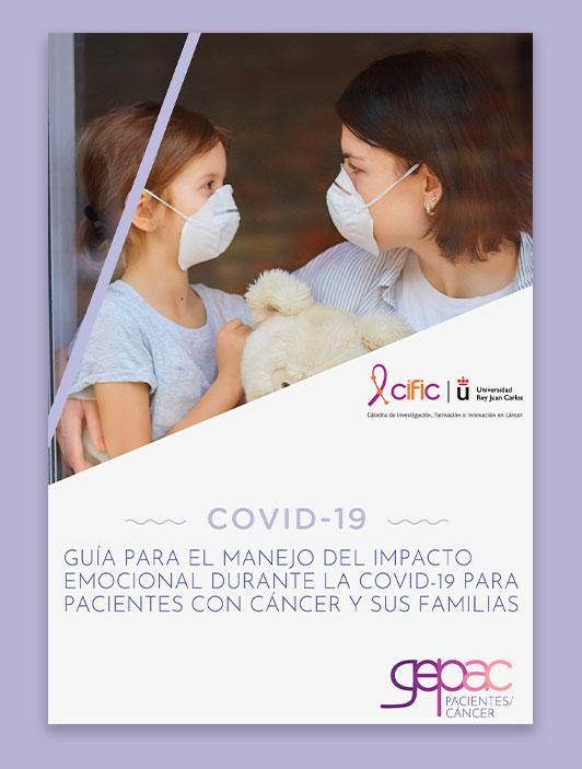 Guía para el manejo del impacto emocuional durante la COVID-19 para pacientes con cáncer y sus familias